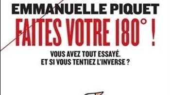 Le livre du mois de juillet : Faites votre 180° – Emmanuelle piquet